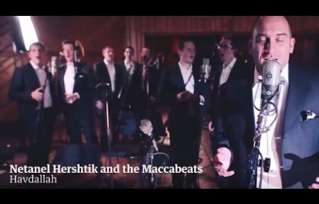 The Maccabeats & Netanel Hershtik Make Havdalah
